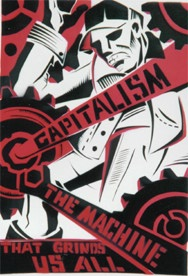 apitalism, the machine that grinds us all.  Sullivan.