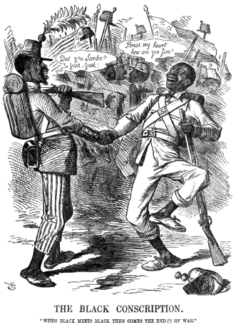 The Black Conscription. When Black Meets Black Then Comes the End of War. [8]