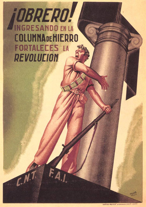 CNT. Workers, Joining the Iron Column strengthens the revolution