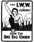 IWW Sticker: The IWW is Coming! Famous silent agitator.